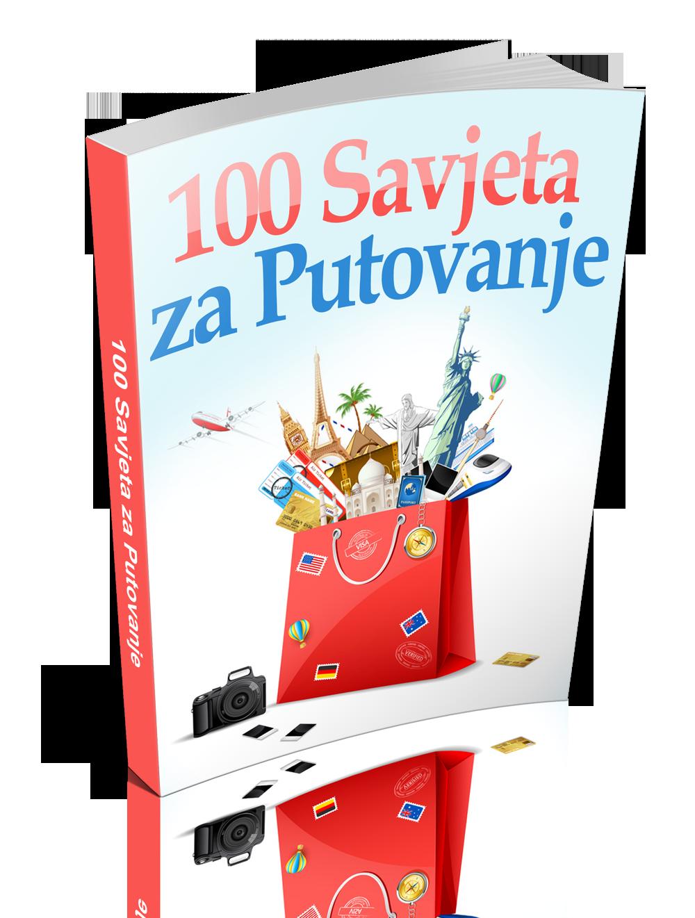 100 Savjeta Za Putovanje
